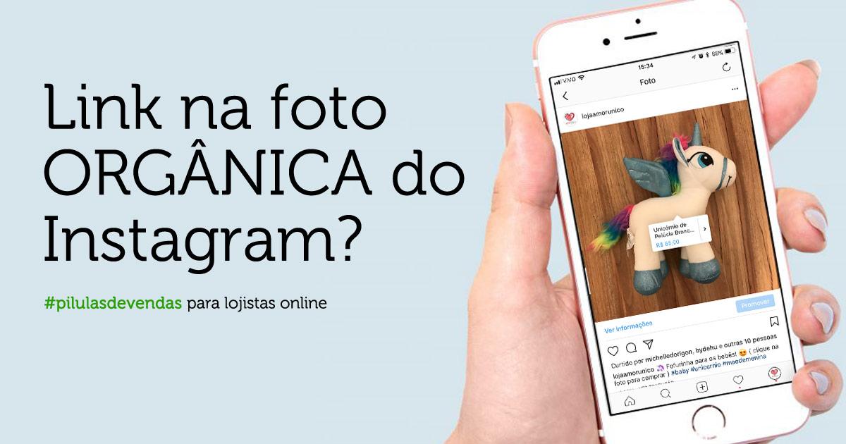 Como colocar link na foto orgânica do Instagram